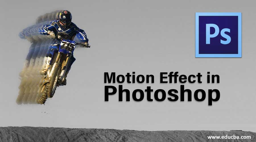 Motion Effect in Photoshop