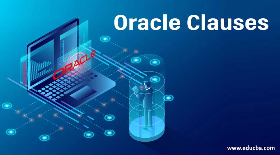 Oracle Clauses