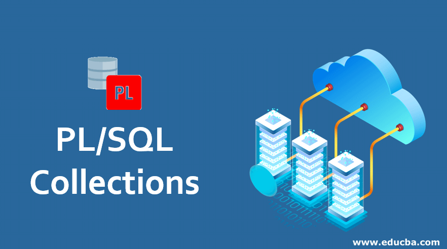 PL and SQL Collections