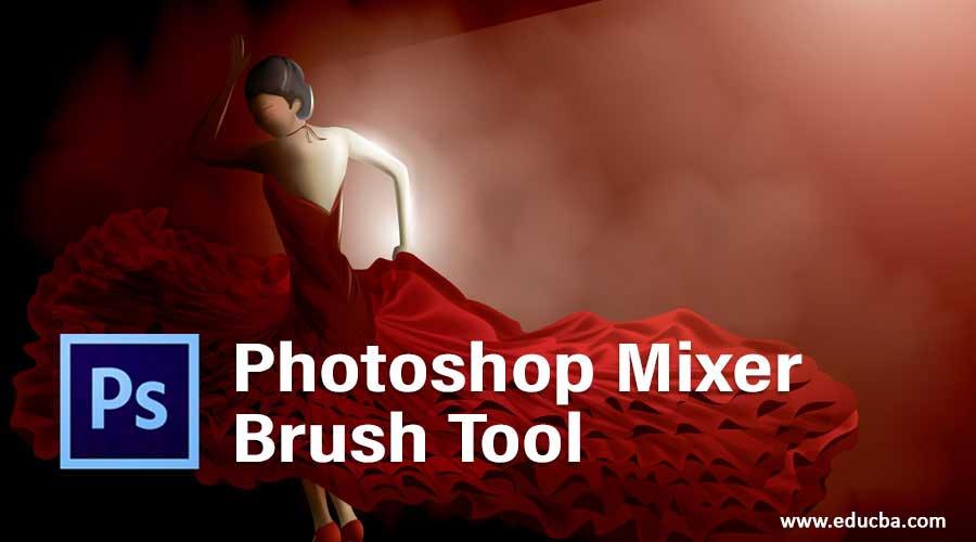 Photoshop Mixer Brush Tool