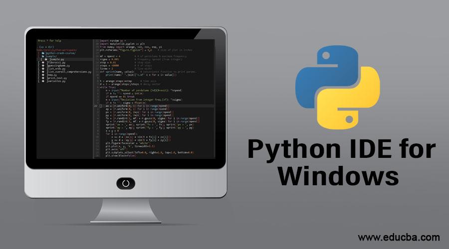 Python IDE for Windows