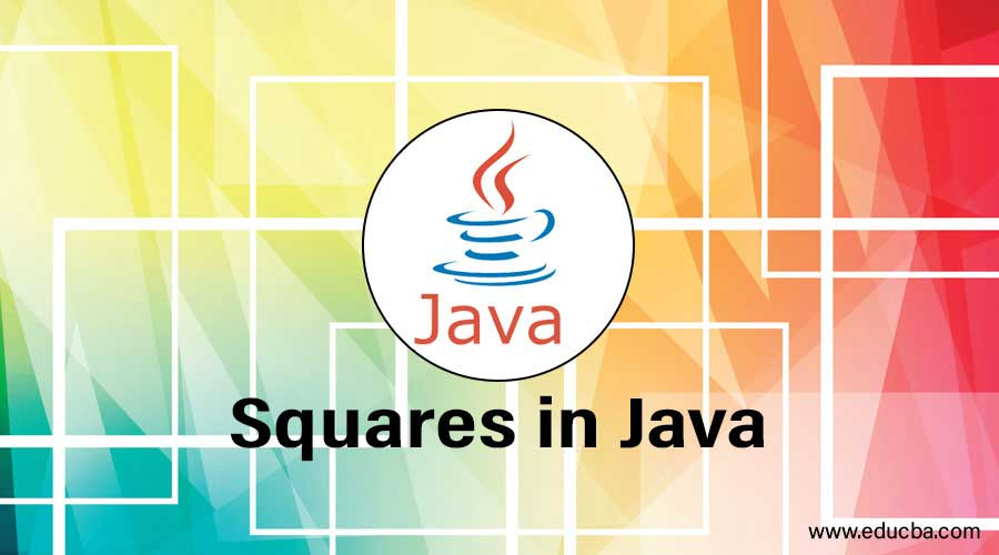 Squares in Java