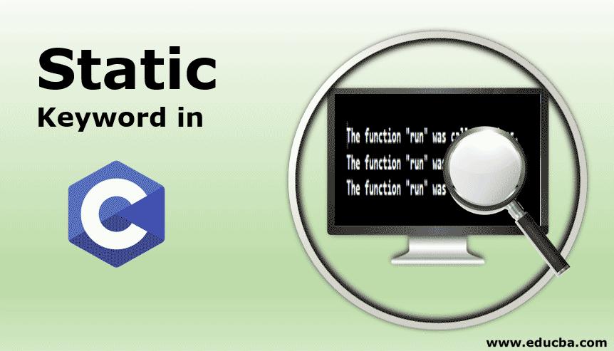 Static Keyword in C