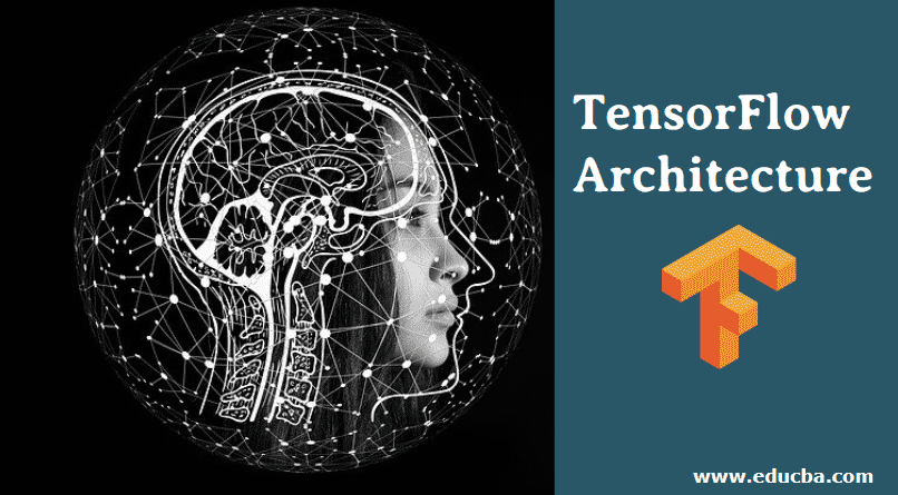 TensorFlow Architecture