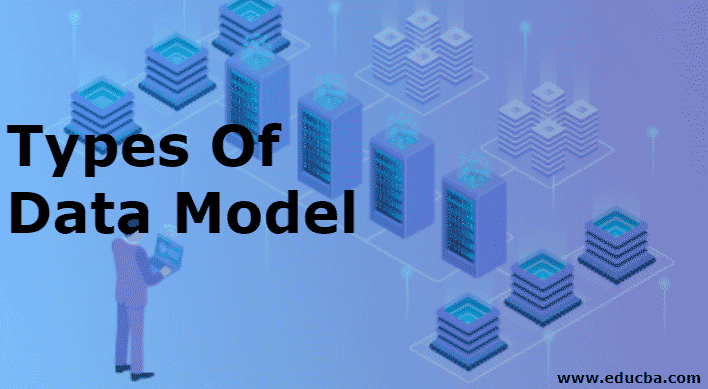 Types of Data Model