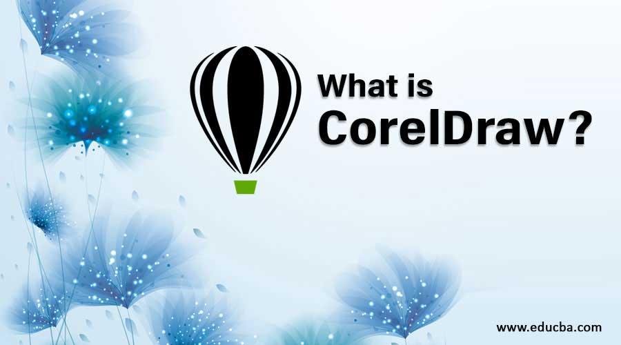 What is CorelDraw?