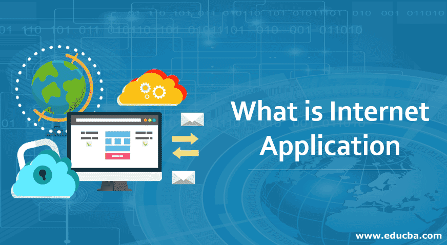 What is Internet Application