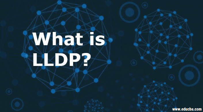 What is LLDP