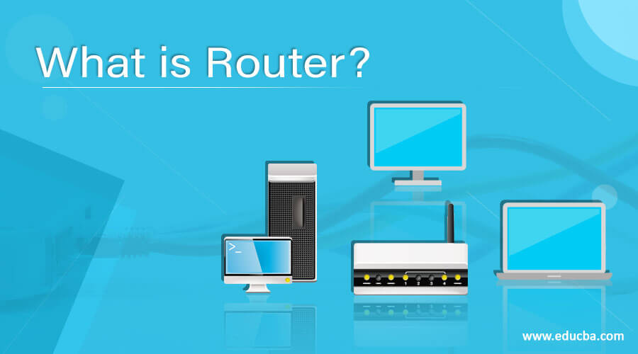 What is Router?