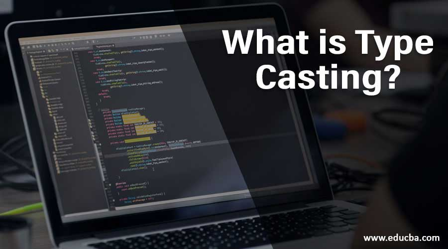 What-is-Type-Casting
