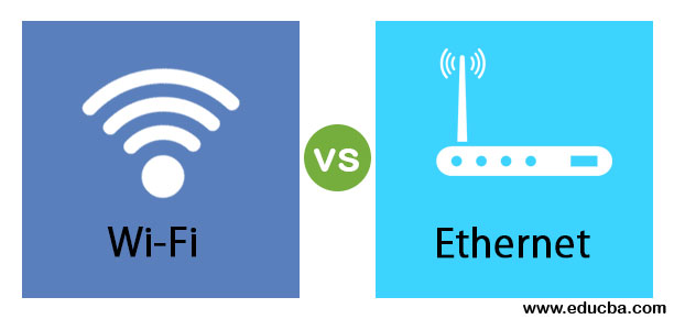Wi-Fi vs Ethernet