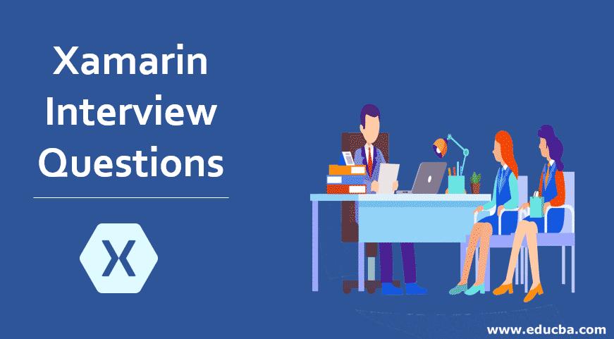 Xamarin Interview Questions