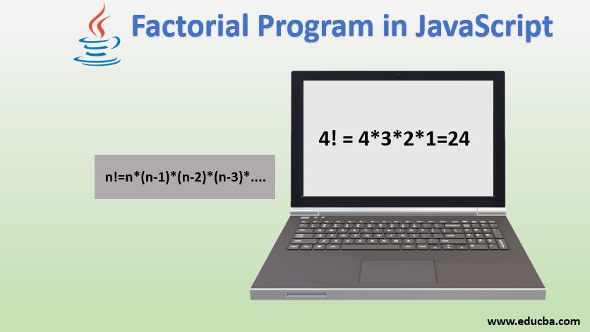 factorial program in javascript