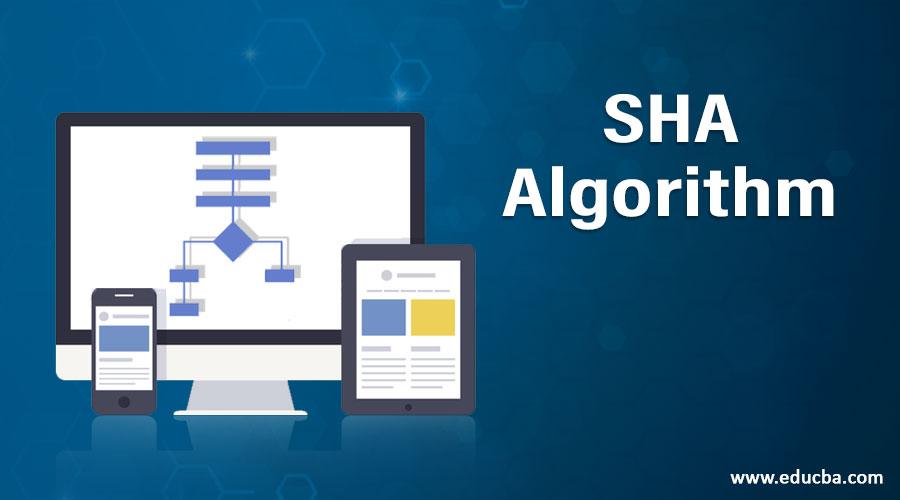 SHA Algorithm