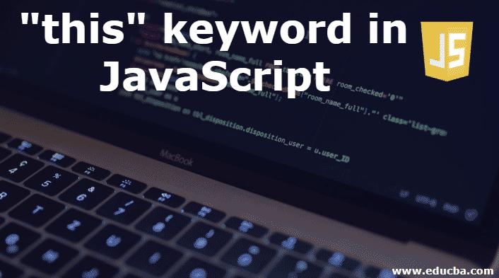 this keyword in JavaScript