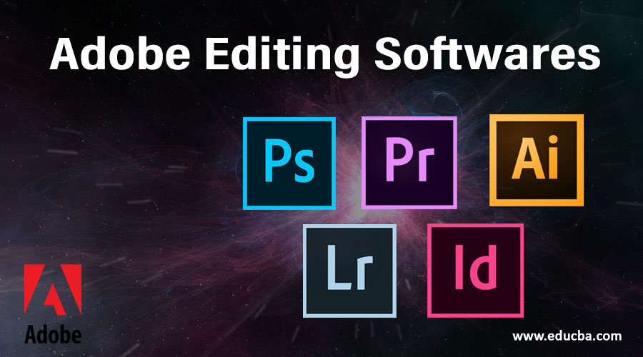 Adobe Editing Softwares