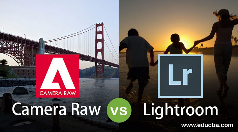 Camera Raw vs Lightroom