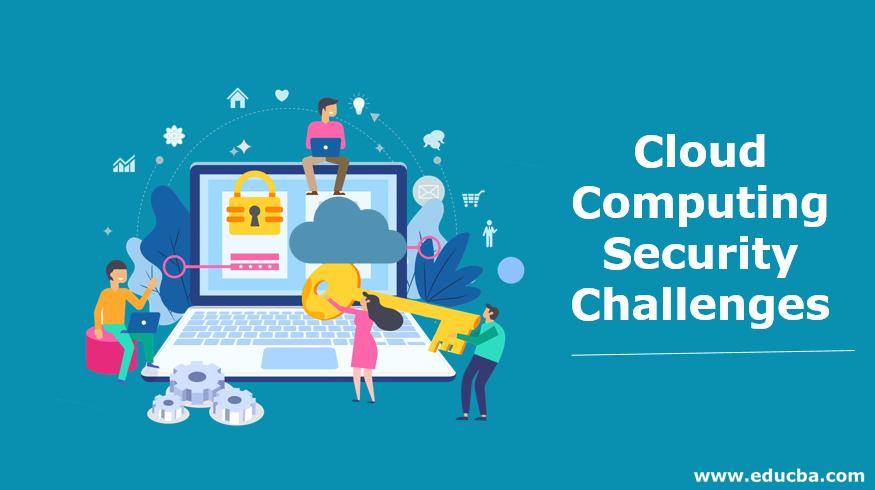 Cloud Computing Security Challenges