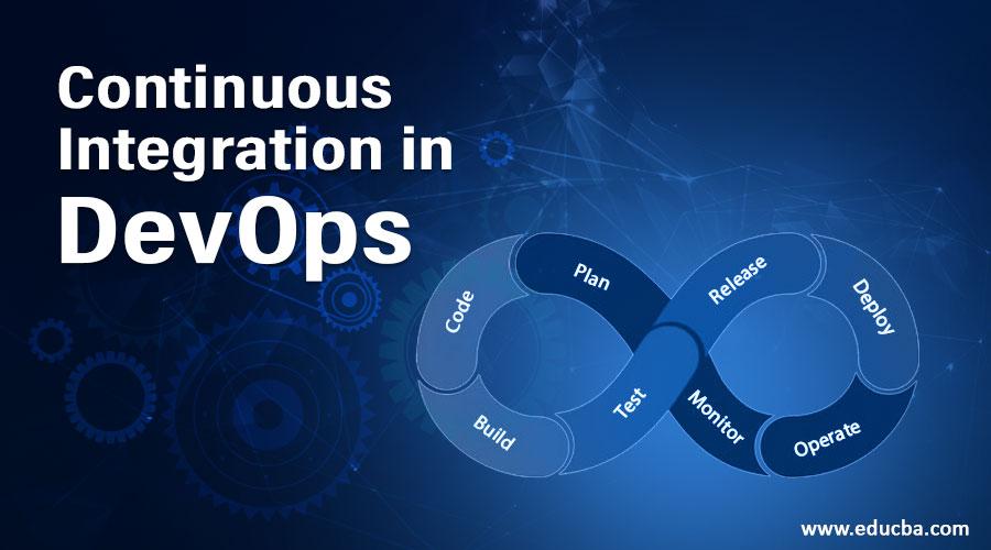 Continuous Integration in DevOps