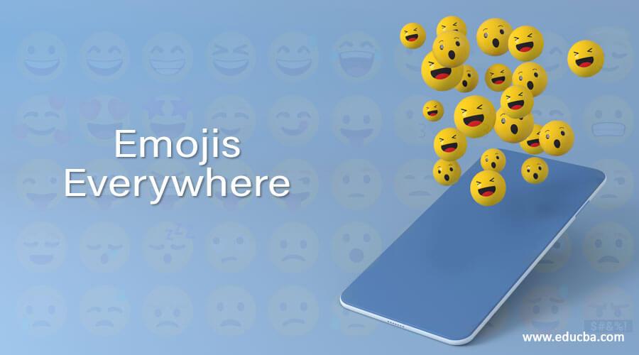 Emojis Everywhere