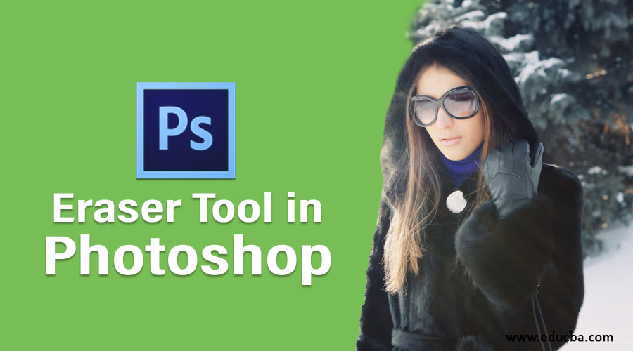 Eraser Tool in Photoshop