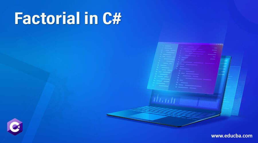 Factorial in C#