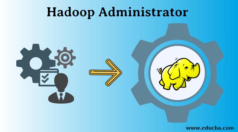 Hadoop Aministrator