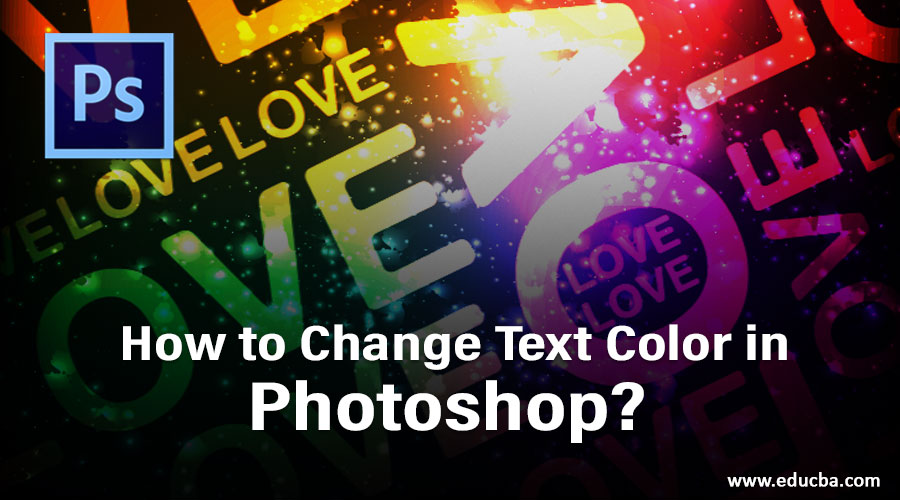 How to Change Text Color in Photoshop?