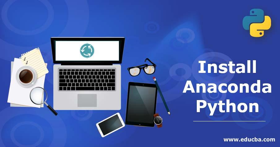 Install Anaconda Python