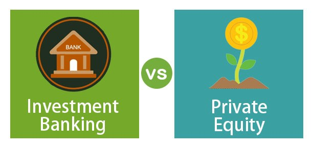 Investment Banking vs Private Equity