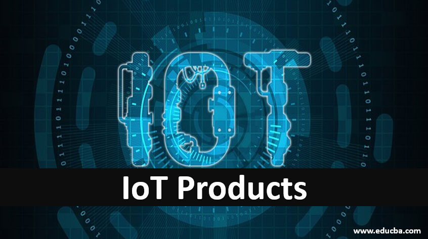 Iot-products