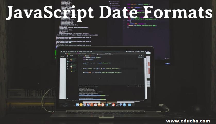 JavaScript Date Formats