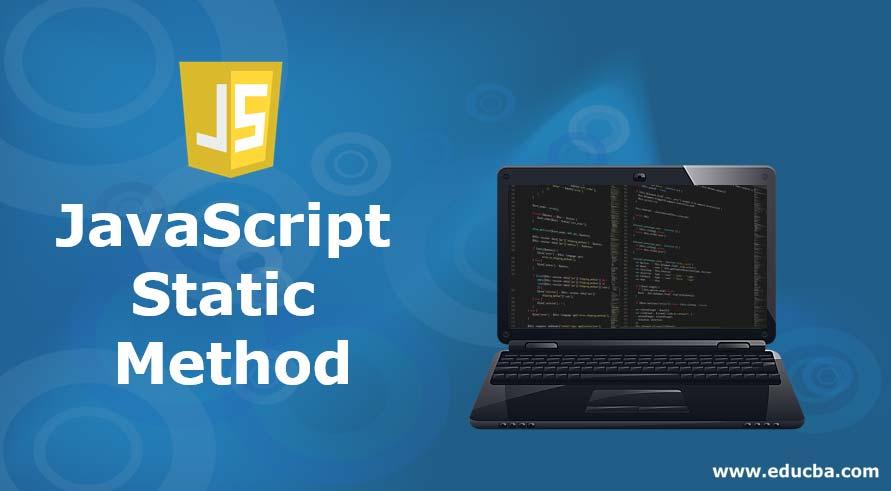JavaScript Static Method