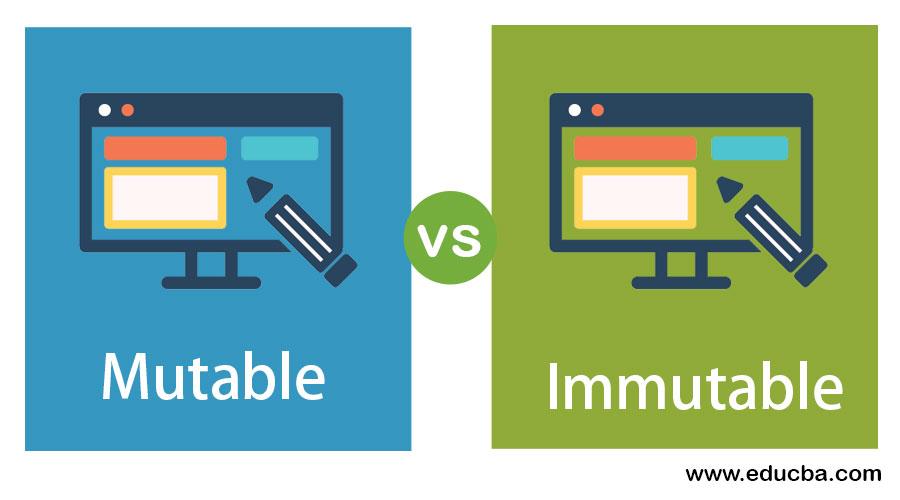Mutable vs Immutable