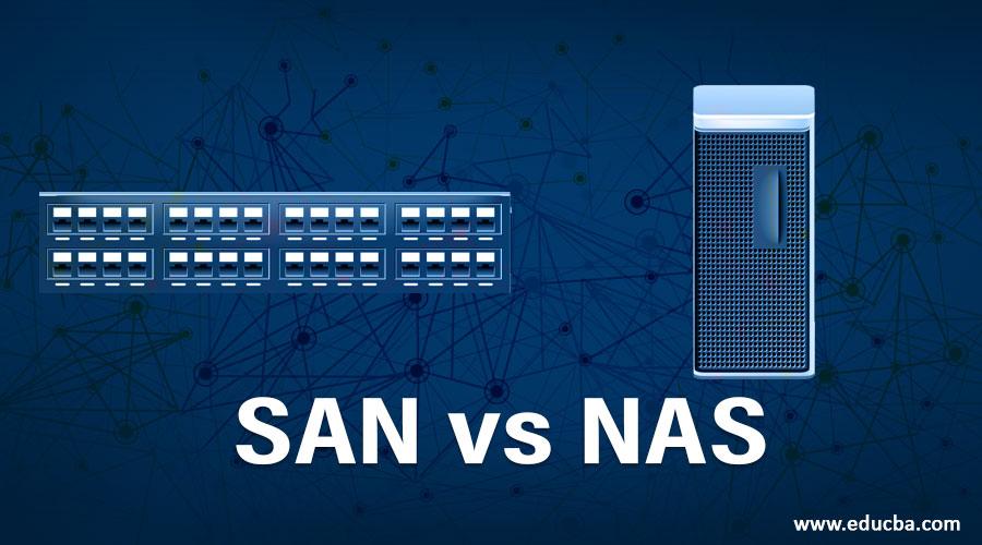 SAN vs NAS