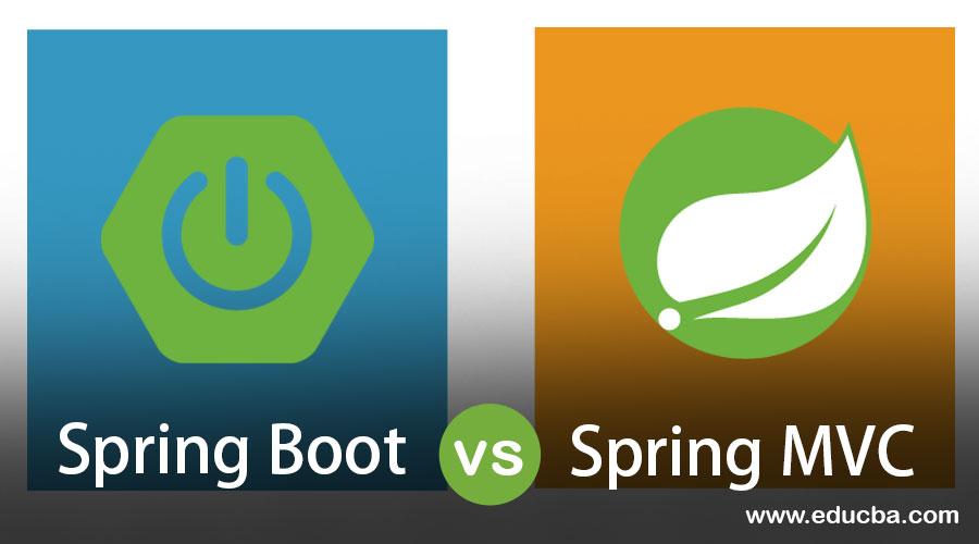 Spring Boot vs Spring MVC