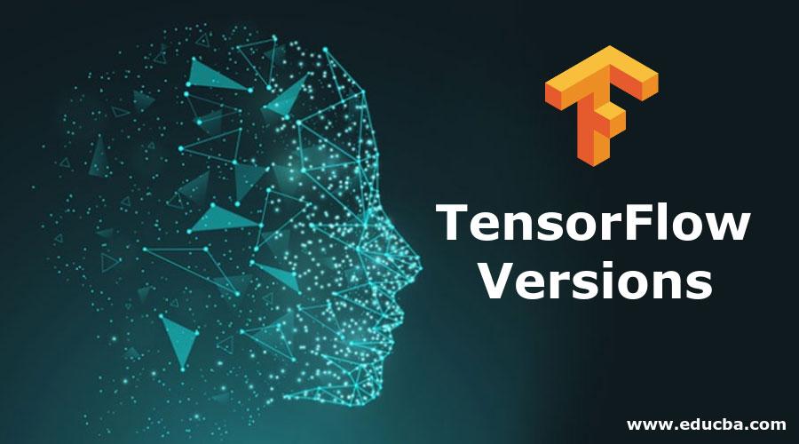TensorFlow Versions