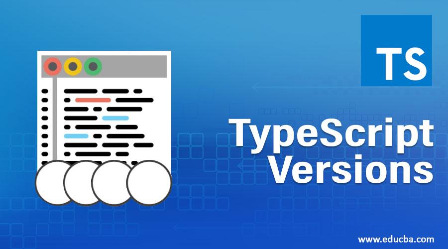 TypeScript Versions
