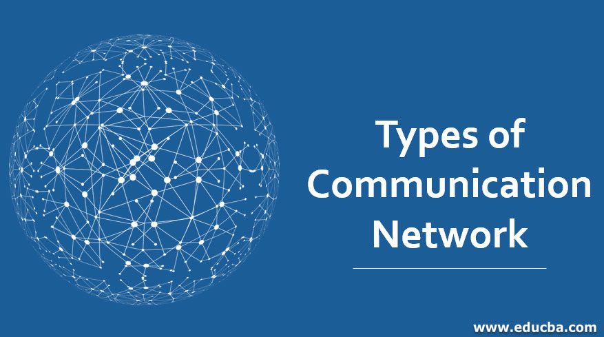 Types of Communication Network