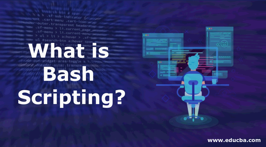 What is Bash Scripting