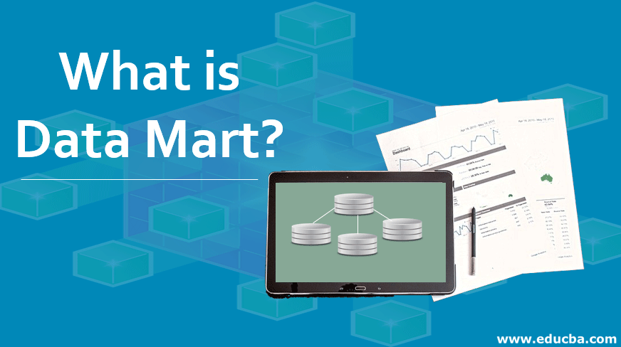 What is Data Mart