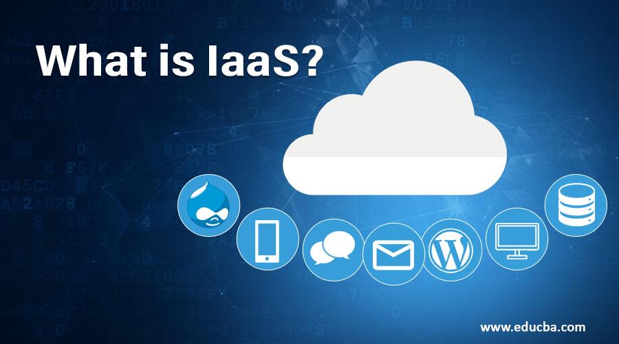 What is IaaS?