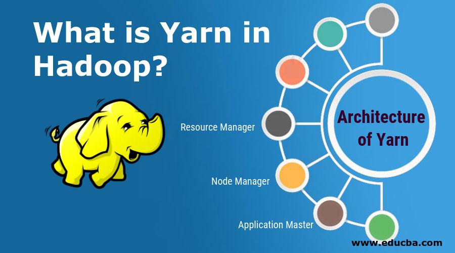 What-is-Yarn-in-Hadoop