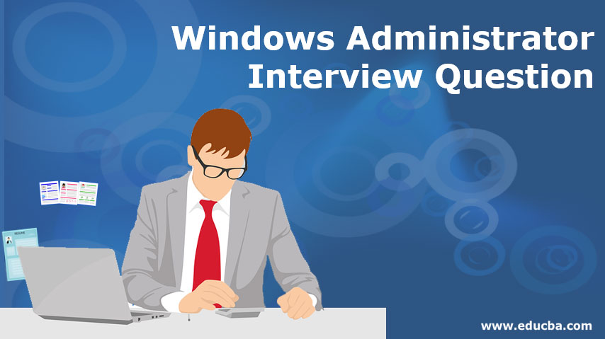 Windows Administrator Interview Question