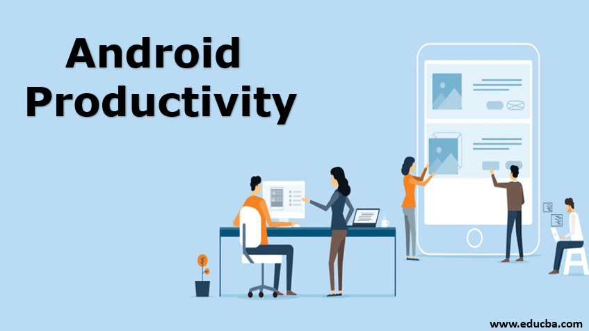 Android Productivity