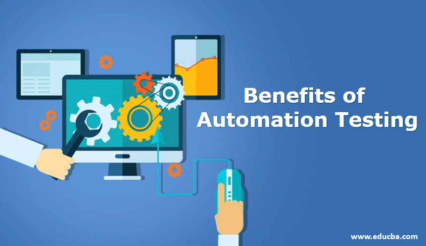 benefits of automation testing