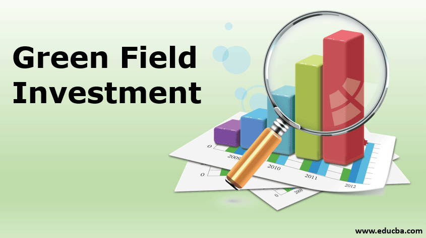 green field investments