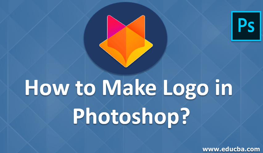 How to Make Logo in Photoshop?