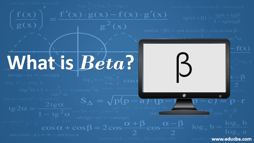 What is Beta?
