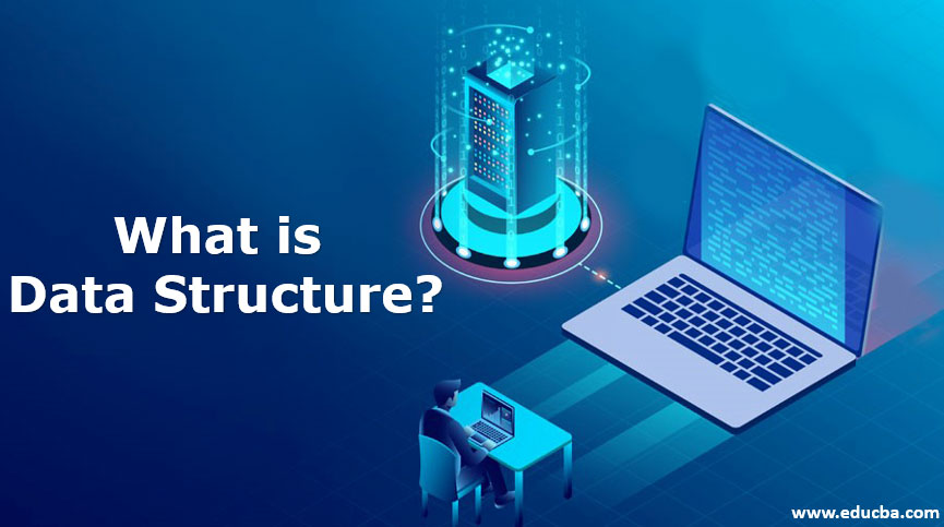 what is data structure?